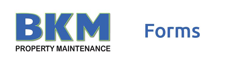 bkm forms property maintenance chinchilla